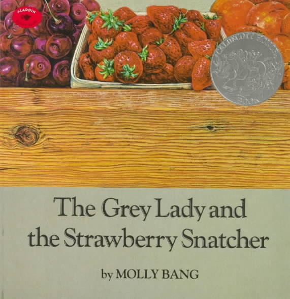 Grey Lady & the Strawberry Snatcher By Bang, Molly